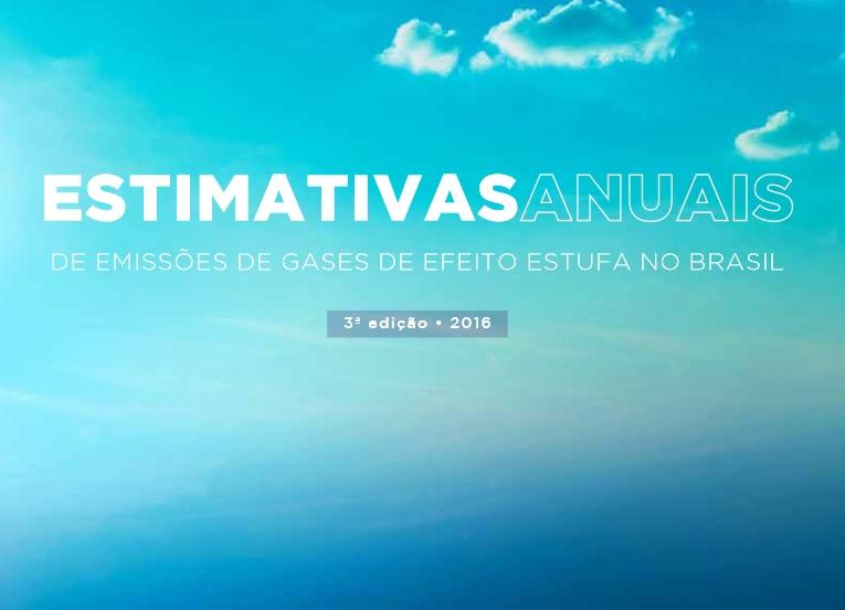 Lançada a 3ª edição das Estimativas Anuais de Emissões do Brasil